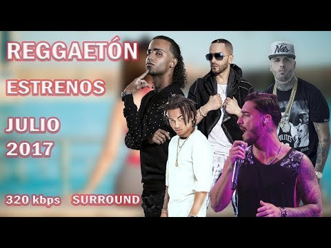 Reggaeton | Julio | 2017 | Maluma/Piso 21/Nacho/Shakira/CNCO/Yandel