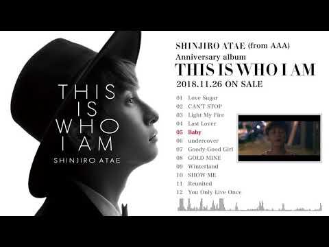 SHINJIRO ATAE (from AAA) / 『THIS IS WHO I AM』全収録曲紹介ティザー