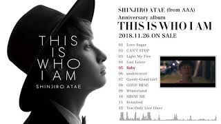 SHINJIRO ATAE (from AAA) / 『THIS IS WHO I AM』全収録曲紹介ティザー