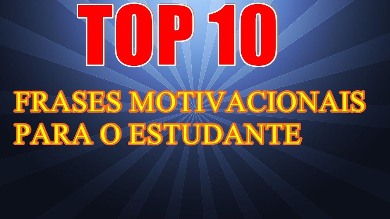 Top 10 Frases Motivacionais Para O Estudante Oração Do