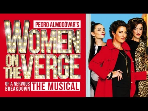 Women on the Verge of a Nervous Breakdown - The Musical - Official Trailer
