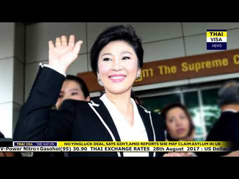 Thaivisa daily news -No Yingluck deal, says govt, amid reports she may claim asylum in UK