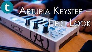 Arturia Keystep - First Look