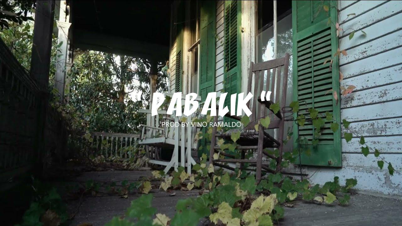Download PABALIK - OFFICIAL LYRICS VIDEO ft. BalaSubas ( Prod by Vino Ramaldo)