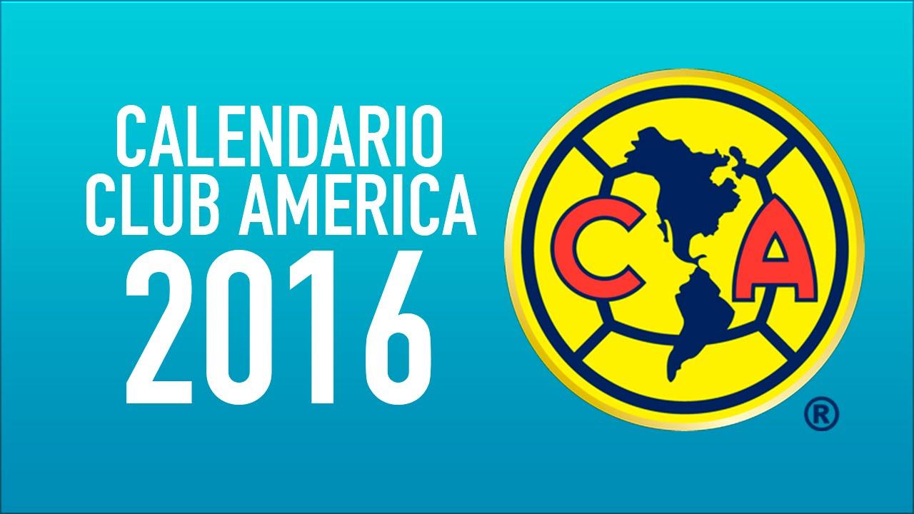 CALENDARIO CLUB AMERICA 2016 - YouTube