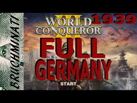 World Conqueror 3 Germany 1939 Conquest FULL