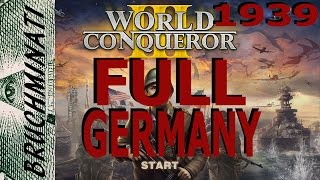 World Conqueror 3 Germany 1939 Conquest FULL