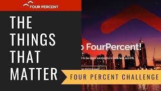 Four Percent Challenge | The Few Things That Matter