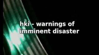 hki - warning of imminent disaster [dnb]