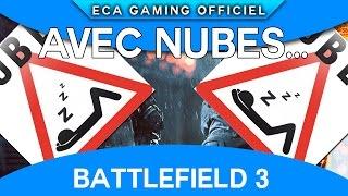 Basttune s'incruste avec NUBES LEGEND ! - Battlefield 3