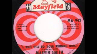 Who Will Do Your Running Now  Marvin Smith