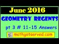 June 2016  Geometry 11 -15 NYS Common Core Regents Examination Worked Out