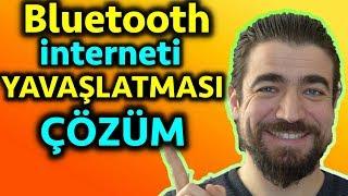 Bluetooth Kulaklık interneti NEDEN yavaşlatıyor ✅ÇÖZÜM