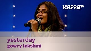 Yesterday - Gowry Lekshmi - Music Mojo Season 2 - Kappa TV