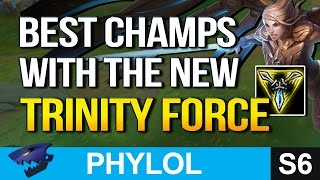 BEST CHAMPIONS with the NEW TRINITY FORCE (League of Legends)