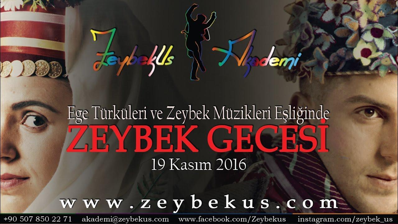 Ege Türküleri ve Zeybek Müzikleri Eşliğinde Zeybek Gecesi