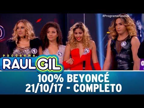 100% Beyoncé - Completo | Programa Raul Gil (21/10/17)