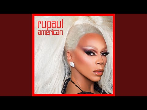 American (feat. The Cast of RuPaul's Drag Race, Season 10)
