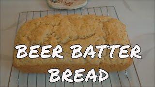 Homemade Beer Batter Bread
