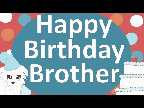 Happy Birthday Brother Ecard