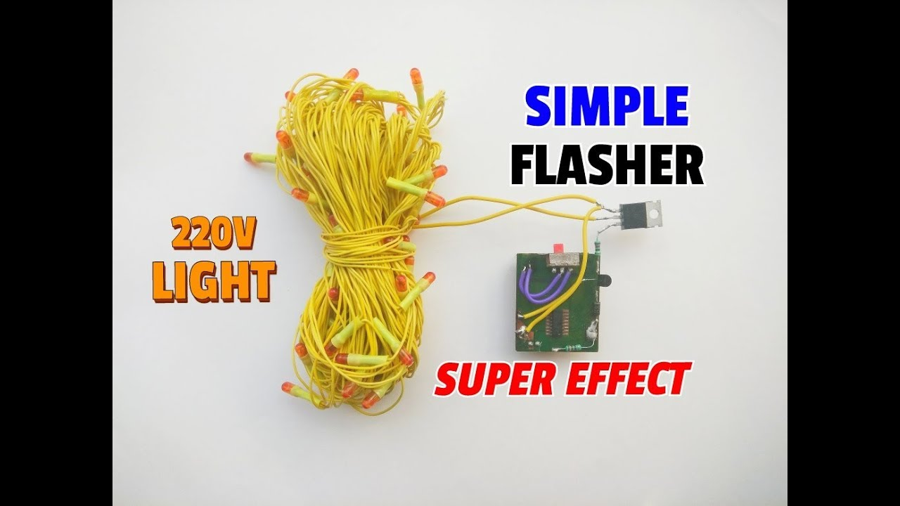 How To Make Super Effect Simple Flasher Using Transistor For Ledchristmaslightingusingtransistors Electric Bulb Lightledsimple