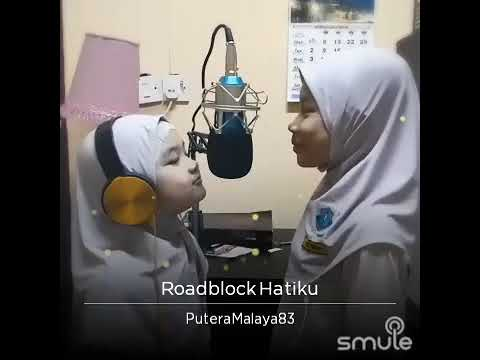 Roadblock Hatiku - Husna & Indah (Cover)
