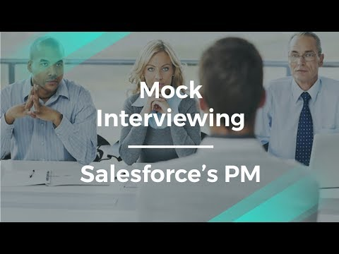 How to Prepare for an Interview by Salesforce's Product Manager