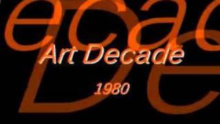 Art Decade - 1980
