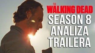Analiza Trailera ! - The Walking Dead Season 8