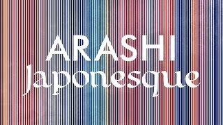 嵐/Japonesque(アルバム「Japonism」収録曲)