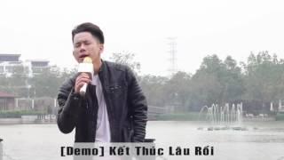 Kết Thúc Lâu Rồi-Lê Bảo Bình (demo)