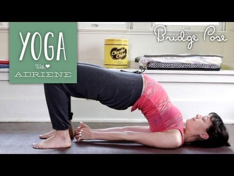 Bridge Pose - Yoga With Adriene