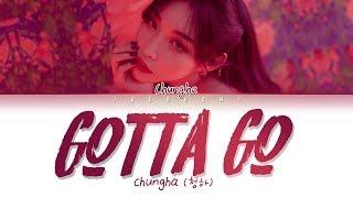 Chung Ha  청하  - 벌써 12시 Gotta Go   Lyrics Eng/rom/han/가사