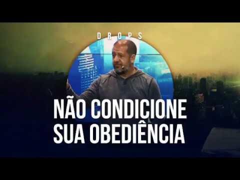 Não Condicione sua Obediência
