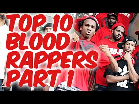Top 10 Blood Rappers Part 1: Known Bloods