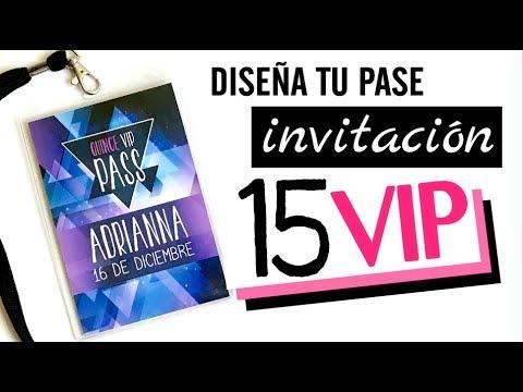 Diseña Tu Invitacion De Quinceañera Pase Vip