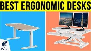 10 Best Ergonomic Desks 2019