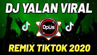 Download lagu DJ YALAN VERSI GAGAK REMIX TERBARU TIK TOK VIRAL 2020