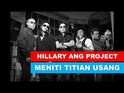 Hillary Ang Project - Meniti Titian Usang (search)