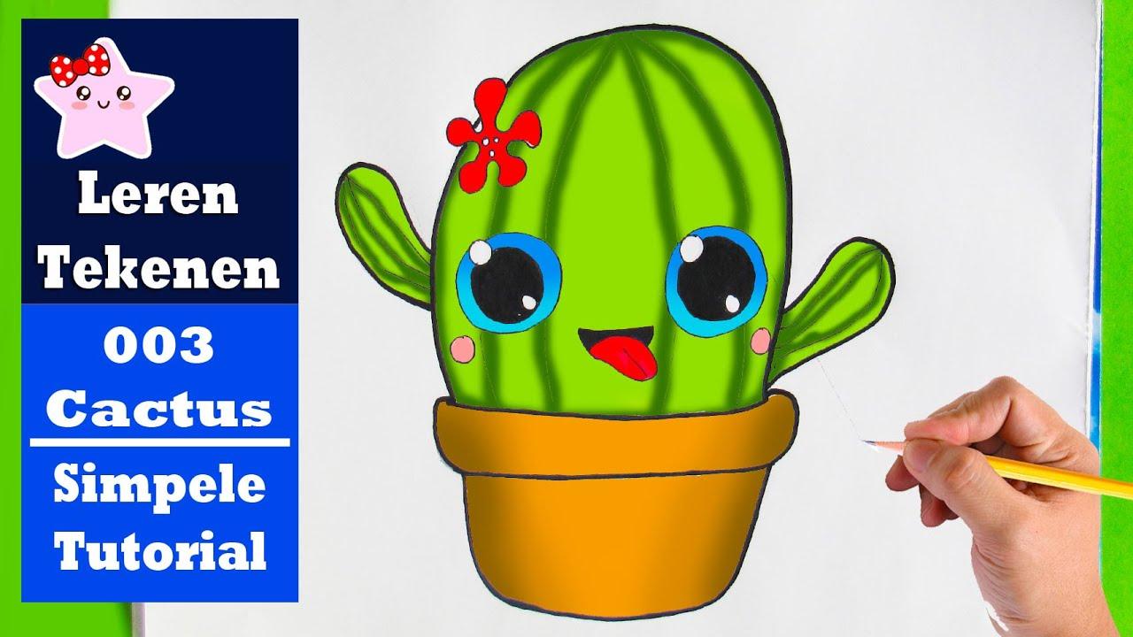 Hoe Teken Je Een Cactus Kawaii Simpele Teken Les 003