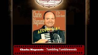 Charles Magnante – Tumbling Tumbleweeds