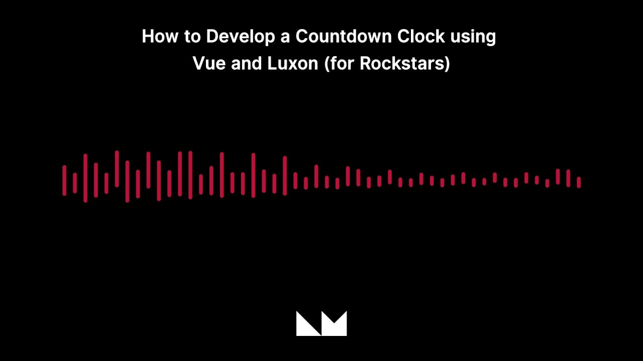 How to Develop a Countdown Clock using Vue and Luxon (for