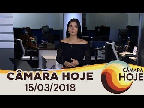 Câmara Hoje - Assassinato de vereadora no RJ repercute na Câmara | 15/03/2018