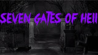 7 GATES OF HELL