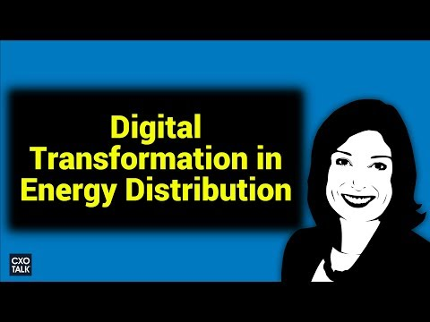 Innovation / Transformation in Energy Transmission and Distribution w/ National Grid (CXOTalk #272)