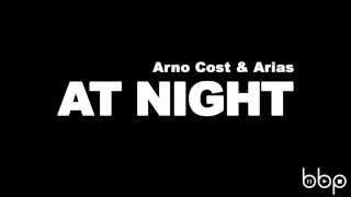 Arno Cost & Arias - At Night (Radio Edit)