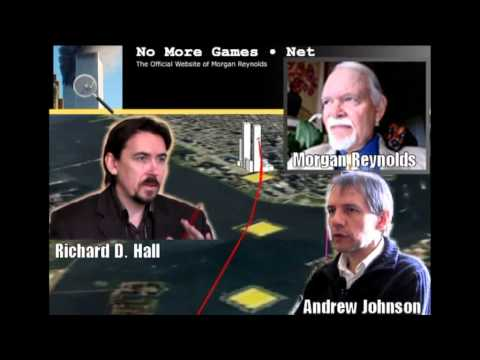 Radio Interview - Reynolds Reveals - Morgan Reynolds, Andrew Johnson & Richard D. Hall
