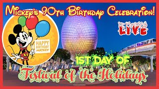 🔴LIVE. Mickey's 90th Celebration! Epcot. First Day Festival of the Holidays!