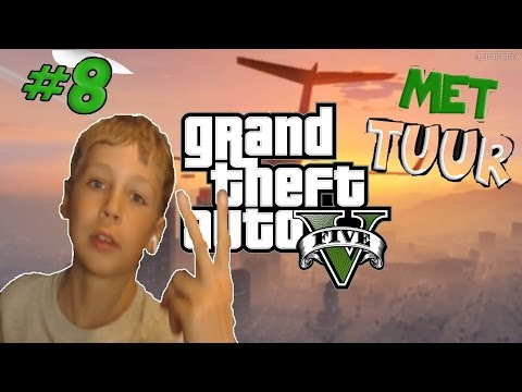 GTA 5 MET TUUR &...? (GAMES #8)