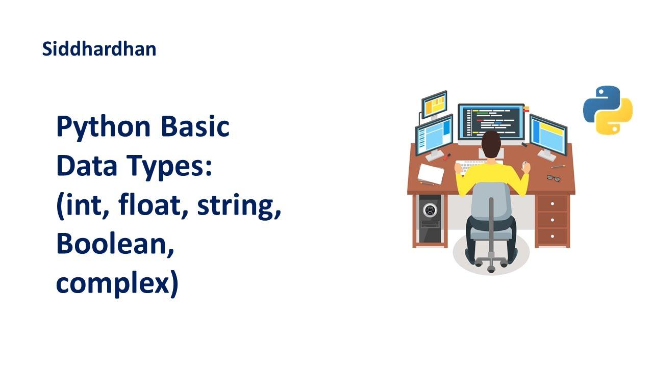 Python Basic Data Types   Python Tutorial   int float string complex boolean